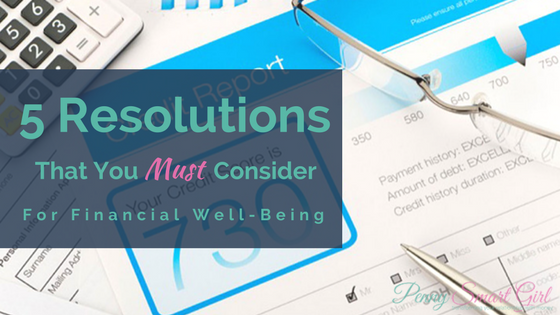 5 Resolutions That You Must Consider for Financial Well-Being