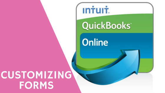 Customize QuickBooks Forms for a More Professional Image